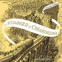 christelle-dabos-l'attraversaspecchi-2-gli-scomparsi-di-chiardiluna
