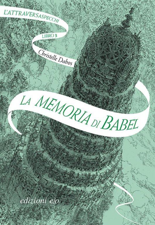 christelle-dabos-l'attraversaspecchi-3-la-memoria-di-babel