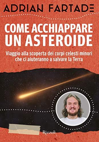 come-acchiappare-un-asteroide-link4universe